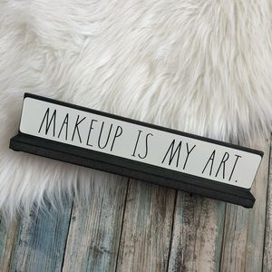 Rae Dunn Makeup is my Art Sign NWT